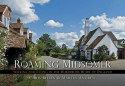 Roaming Midsomer: Walking and Eating in the Murderous Heart of England - Andrew Martin, Chris Behan