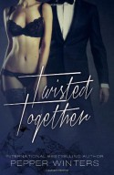 Twisted Together (Monsters in the Dark) (Volume 3) - Pepper Winters