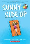 Sunny Side Up - Matthew Holm, Jennifer L. Holm