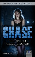 Chase: The Hunt for the Mute Poetess - Thomas Dellenbusch