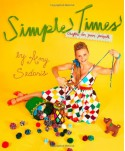 Simple Times: Crafts for Poor People - Amy Sedaris