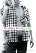 The Vincent Boys - Abbi Glines