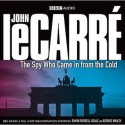 The Spy Who Came In From The Cold (Bbc Audio) - John le Carré