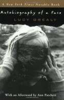 Autobiography of a Face - Lucy Grealy