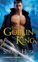 The Goblin King - Shona Husk