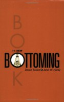 The New Bottoming Book - Dossie Easton, Janet W. Hardy