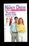 Playing with Fire - Carolyn Keene