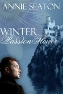 Winter of the Passion Flower - Annie Seaton