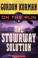 The Stowaway Solution - Gordon Korman