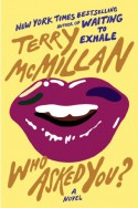 Who Asked You? - Terry McMillan