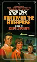 Mutiny on the Enterprise - Robert E. Vardeman