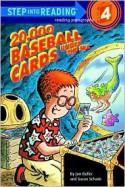 20,000 Baseball Cards Under the Sea - Jon Buller, Susan Schade