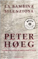 La bambina silenziosa - Peter Høeg