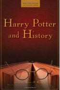 Harry Potter and History - Nancy Reagin