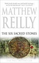 The Six Sacred Stones - Matthew Reilly