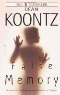 False Memory - Dean Koontz