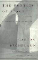 The Poetics of Space - Maria Jolas, John R. Stilgoe, Gaston Bachelard, Étienne Gilson
