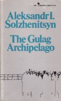 Gulag Archipelago - Aleksandr Solzhenitsyn