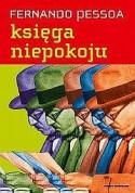 Księga niepokoju Bernarda Soaresa, pomocnika księgowego w Lizbonie - Fernando Pessoa