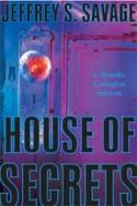 House of Secrets - Jeffrey S. Savage