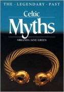 Celtic Myths - Miranda Aldhouse-Green