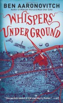 Whispers Under Ground - Ben Aaronovitch
