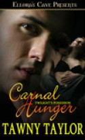 Carnal Hunger (Twilight's Possession, #2) - Tawny Taylor