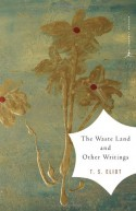 The Waste Land and Other Writings - T.S. Eliot, Mary Karr