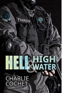 Hell & High Water (THIRDS Book 1) - Charlie Cochet