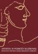 Apostoł w podróży służbowej: Prywatna historia sztuki Zbigniewa Herberta - Zbigniew Herbert