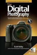 The Digital Photography Book: The Step-By-Step Secrets for How to Make Your Photos Look Like the Pros - Scott Kelby
