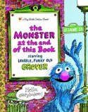 The Monster at the End of this Book (Sesame Street) (Big Little Golden Book) - Jon Stone, Michael J. Smollin