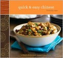 Quick & Easy Chinese: 70 Everyday Recipes - Nancie McDermott, Maren Caruso