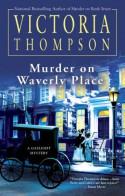 Murder on Waverly Place - Victoria Thompson