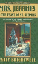 Mrs. Jeffries and the Feast of St. Stephen - Emily Brightwell