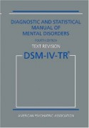 Diagnostic and Statistical Manual of Mental Disorders DSM-IV-TR - American Psychiatric Association