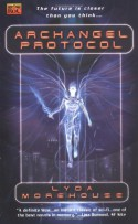 Archangel Protocol - Lyda Morehouse