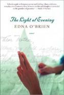 The Light of Evening - Edna O'Brien