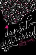 Damsel Distressed - Kelsey Macke