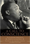 A Call to Conscience: The Landmark Speeches of Dr. Martin Luther King, Jr. - Kris Shepard, Clayborne Carson