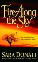 Fire Along the Sky - Sara Donati
