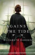 Against the Tide - Elizabeth Camden