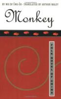 Monkey: The Journey to the West - Hu Shih, Wu Cheng'en, Arthur Waley
