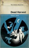 Dead Harvest - Chris F. Holm