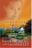 Remember - Gary Smalley, Karen Kingsbury