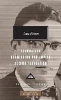 Foundation, Foundation and Empire, Second Foundation - Isaac Asimov, Michael Dirda