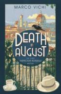 Death in August (Inspector Bordelli, #1) - Marco Vichi