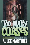 Too Many Curses - A. Lee Martinez