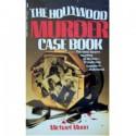 Hollywood Murder Casebook - Michael Munn