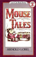 Mouse Tales - Arnold Lobel